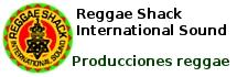 Reggae Shack Producciones Reggae